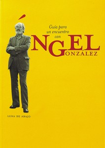 Ángel González. Luna de Abajo