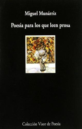 Poesía para los que leen prosa