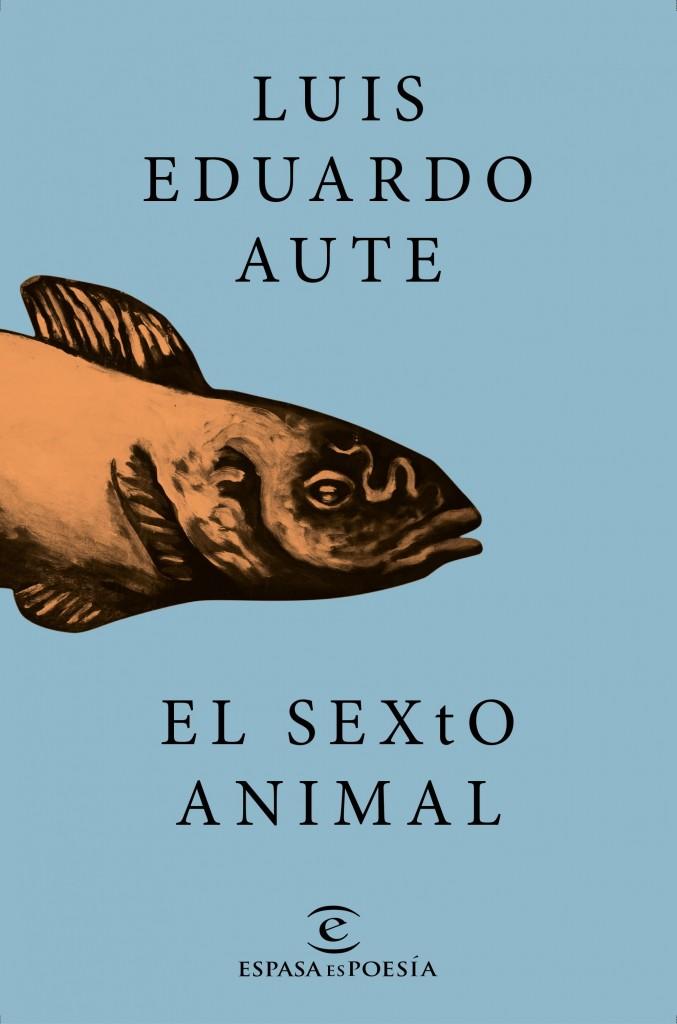 AUTE portada_el-sexto-animal_luis-eduardo-aute_201512291709